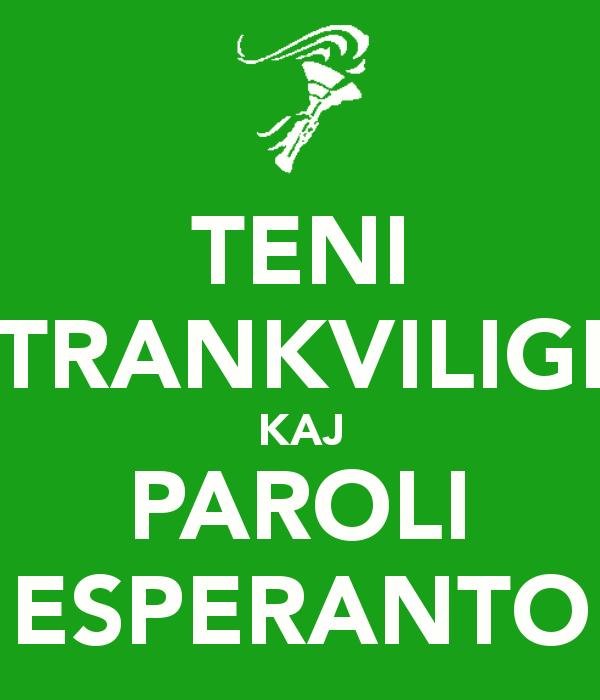 teni-trankviligi-kaj-paroli-esperanto